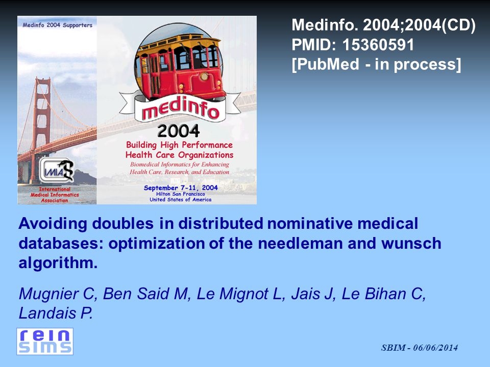 Medinfo. 2004;2004(CD) PMID: 15360591 [PubMed - in process]